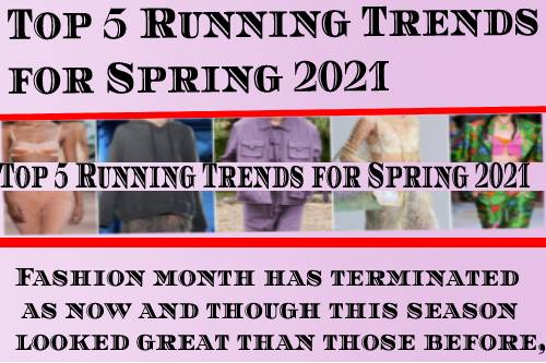 Top 5 Running Trends for Spring 2021