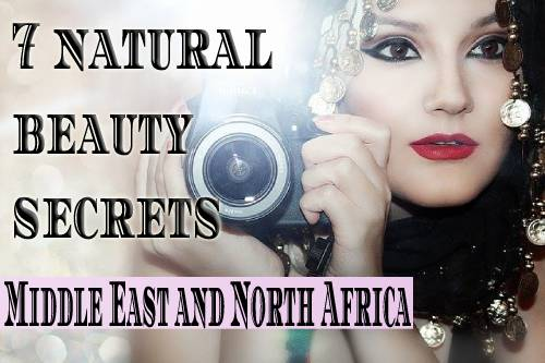 7 natural beauty secrets of the Middle East and North Africa